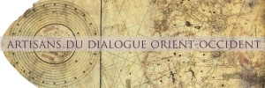 Artisans du Dialogue Orient-Occident